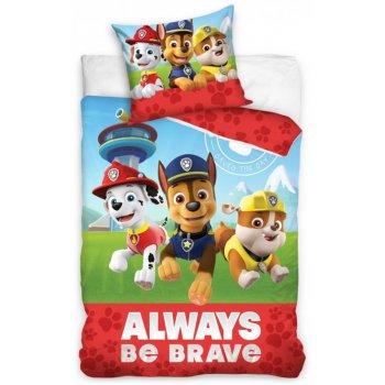 Bavlnené posteľné obliečky Tlapková patrola  - Always be brave